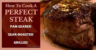 to cook a perfect steak pan seared