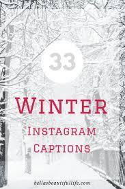 33 Winter Instagram Captions Blogmas 8 Bellas Beautiful Life