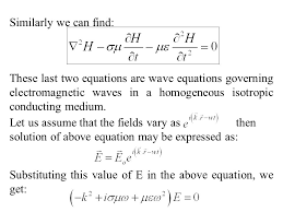 similarly we can find these last two equations are wave equations governing electromagnetic waves in