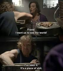 Frank Gallagher Quotes Unique Fresh Carl Gallagher Quotes 48 Best Shameless Images On Pinterest