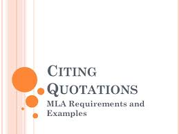 C Iting Q Uotations Mla Requirements And Examples Ppt Download