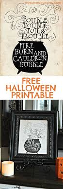 Double Double Toil and Trouble. Halloween PrintsIdeas ...