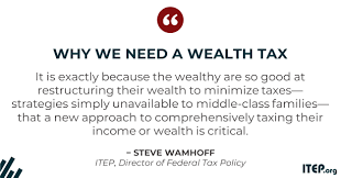 A Wealth Tax Might Be Easier To Implement Than You Think Itep