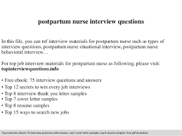 postpartum nurse interview questions In this file, you can ref interview  materials for postpartum nurse ...