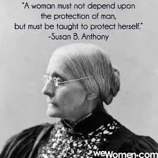 Susan B Anthony Quotes Unique Susan B Anthony Quotes About Women Quotes
