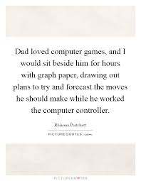 Dad Loved Computer Games And I Would Sit Beside Him For