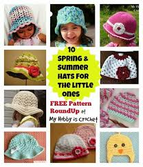 Free Crochet Hat Patterns For Toddlers Awesome My Hobby Is Crochet SpringSummerFall Hats For Babies And Children