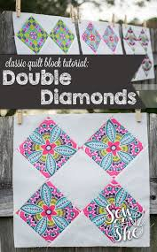 Classic Blocks: Fresh Fabric... The Double Diamonds Quilt Block ... & The Double Diamonds Quilt Block — SewCanShe | Free Sewing Patterns for  Beginners Adamdwight.com