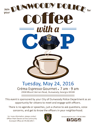 Coffee With A Cop Flyer City Of Dunwoody Coffee With A Cop