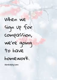 Compassion Quotes Interesting 48 Compassion Quotes To Offer Companionship Through Suffering