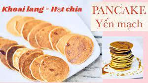 BÁNH PANCAKE YẾN MẠCH KHOAI LANG HẠT CHIA cho bé ăn dặm & cả nhà   bánh ăn  dặm cho bé