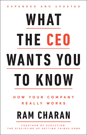 What the CEO Wants You To Know, Expanded and Updated: How Your ...
