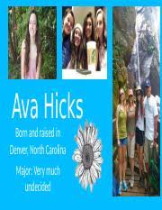 Ava Hon110 PPT - Ava Hicks Born and raised in Denver North Carolina Major  Very much undecided My Diet This summer I went on a trip to Italy and  toured | Course Hero