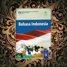Buku pegangan guru ppkn sma/smk kelas 10 kurikulum 2013 edisi revisi 2014. Jual Produk Bahasa Indonesia Kelas 9 Termurah Dan Terlengkap Januari 2021 Bukalapak