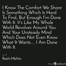 Comfort Quotes Unique I Know The Comfort We Sha Quotes Writings By R Rashi Mehta