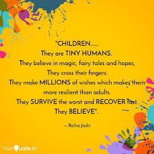 Children They Are Quotes Writings By Richa Joshi