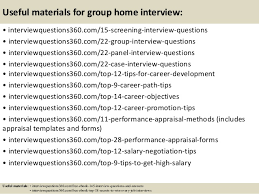 group interview questions top 10 group home interview questions and answers