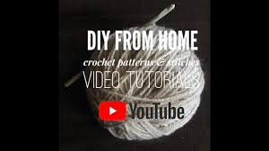 All Free Crochet Patterns Simple DIY From Home All Free Crochet Patterns And Video Tutorials YouTube
