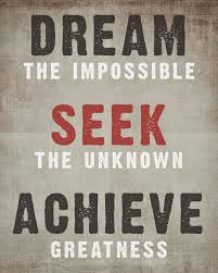 Dream The Impossible Quotes Best of Purdie Writing To Dream The Impossible Dream