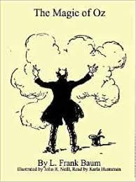 The Magic of Oz: Neill, John R., Huntsman, Karla, Baum, L. Frank:  9781891595264: Amazon.com: Books