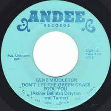 Gene Middleton – Don't Let The Green Grass Fool You / No One To Love You  (Vinyl) - Discogs