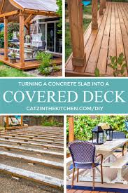 concrete slab into a covered deck