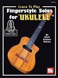 Hawaiian Slack Key Guitar Chord Chart Learn To Play Fingerstyle Solos For Ukulele Ebook By Mark Nelson Rakuten Kobo