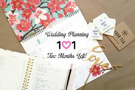 Wedding Planning 101 Two Months Left My Little Secrets