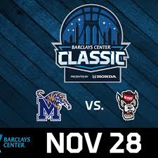 Barclays Center Classic Memphis Vs Nc State On November 28 At 4 P M