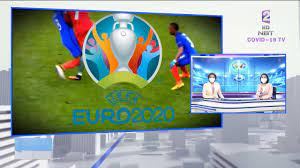 NBT ได้ลิขสิทธิ์ ถ่ายทอดสดฟุตบอลยูโร 2020 ข่าวค่ำ วันที่ 11 มิถุนายน 2564  #NBT2HD - YouTube