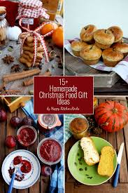 Kitchen Christmas Gift 15 Homemade Christmas Food Gift Ideas O Happy Kitchenrocks