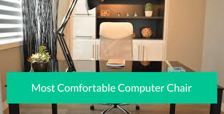 most comfortable computer chair. If You Want Quality Chair For Your Office Check My Ranking Of Most Comfortable Computer Chairs