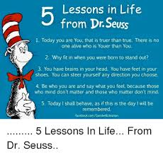 Lessons In Life From Dr Seuss 40 Today You Are You That Is Truer Than Classy Lifes Too Short To Wake Up With Regrets Dr Seuss Poster