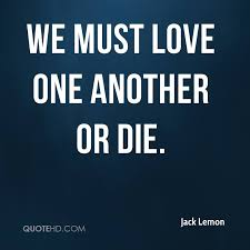 Love One Another Quotes Beauteous Jack Lemon Quotes QuoteHD