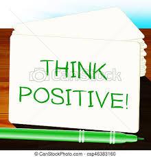Positiv Abbildung Bedeutung Optimistisch Denken Gedanken 3d