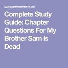 choices activity that goes my brother sam is dead this is a complete study guide chapter questions for my brother sam is dead