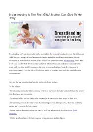 tfeeding is the first gift a mother can give to her baby
