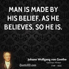 Belief Quotes Mesmerizing Johann Wolfgang Von Goethe Quotes QuoteHD
