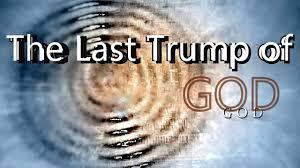 Image result for THE LAST TRUMP