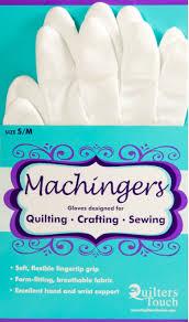 Machingers Quilting Gloves &  Adamdwight.com