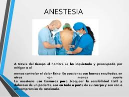 anastesia historia de la anastesia y la cirugia