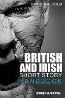 The British and Irish Short Story Handbook - David <b>Malcolm</b> ...