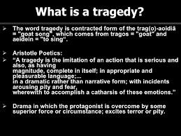 essay on tragedy co essay on tragedy