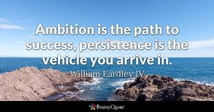 Persistence Quotes Unique Persistence Quotes BrainyQuote