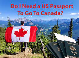 do you need a pport to go to canada