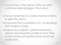 in summary the rubrics offer several common advantages the rubric