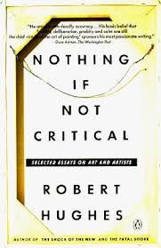 nothing if not critical selected essays on art and artists by 306099