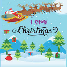 I Spy Christmas: A Fun Book For 4-8 Year Old About Winter & Christmas Great  Gift For Preschoolers &Kids&Kindergarten: DANIELS, IVY: 9798561086175:  Amazon.com: Books