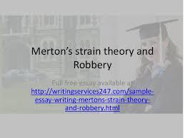 merton s strain theory and robbery