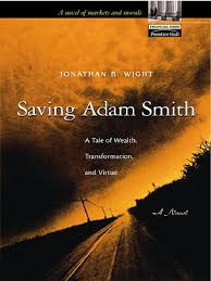 Saving Adam Smith | Adam Smith | Economics